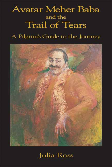 Avatar Meher Baba and the Trail of Tears